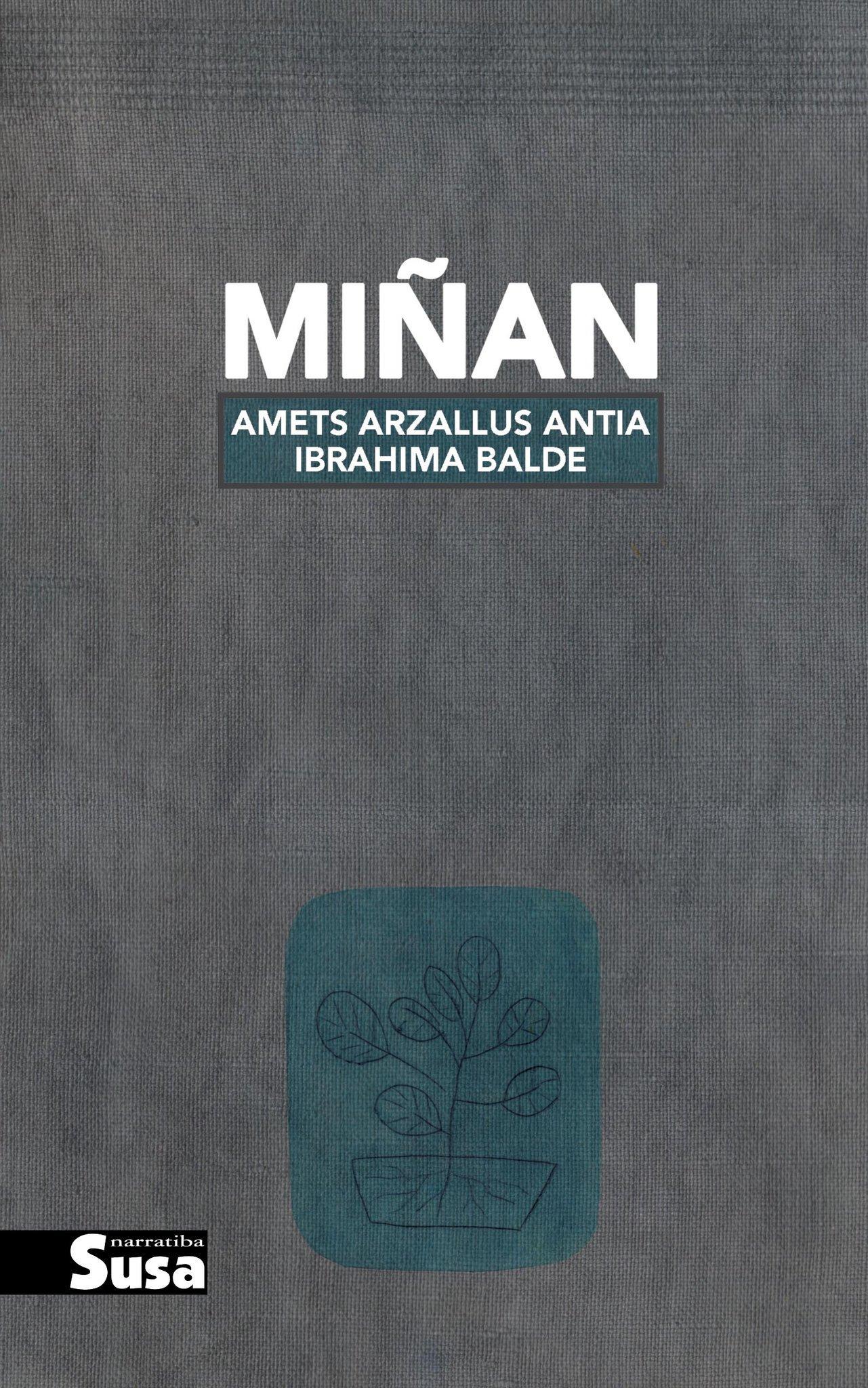 Miñan - Amets Arzallus Antia - txalaparta.eus